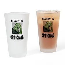 Misery Is Optional ~ jpg 2000x2000.jpg Drinking Gl