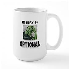Misery Is Optional ~ jpg 2000x2000.jpg Mug