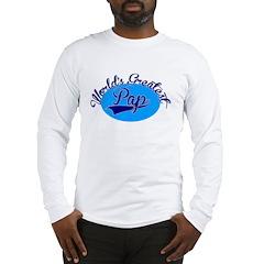 Worlds Greatest Pap Long Sleeve T-Shirt