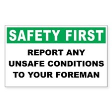 Safety First Report Any Unsafe Conditions