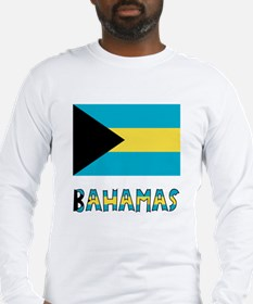 Bahamas Flag & Name Long Sleeve T-Shirt