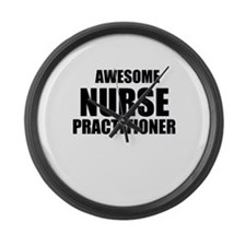 Awesome nurse practitioner Large Wall Clock
