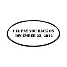 Pay you back on dec 22 2012 Patches