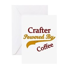 Crafter Powered By coffee Greeting Cards