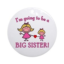 Going To Be a Big Sister Ornament (Round)