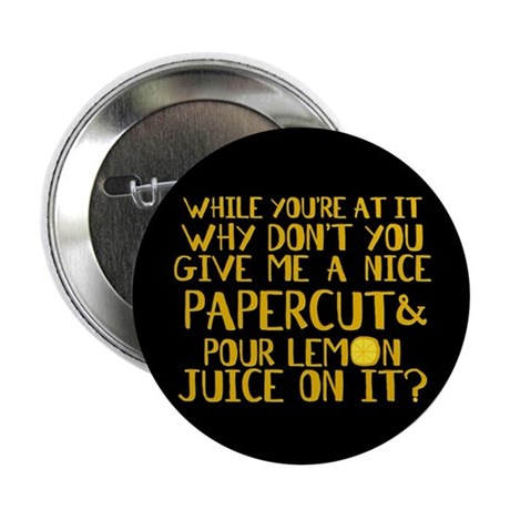 "Lemon Juice Princess Bride 2.25"" Button"