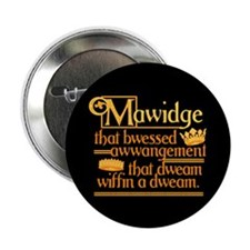 "Princess Bride Mawidge Speech 2.25"" Button"