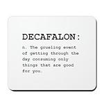 Decafalon Definition Black.png Mousepad