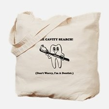Dentist Cavity Search Black.png Tote Bag