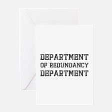 Department Of Redundancy Black.png Greeting Card