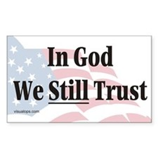 In God We Still Trust Rectangle Decal
