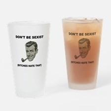 Dont Be Sexist Black.png Drinking Glass