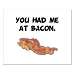 Had Me At Bacon Black.png Small Poster