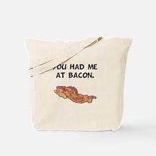 Had Me At Bacon Black.png Tote Bag