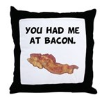 Had Me At Bacon Black.png Throw Pillow