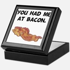 Had Me At Bacon Black.png Keepsake Box