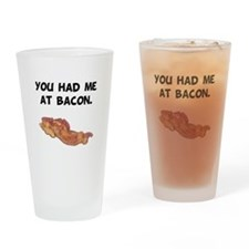 Had Me At Bacon Black.png Drinking Glass