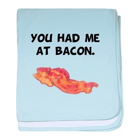 Had Me At Bacon Black.png baby blanket
