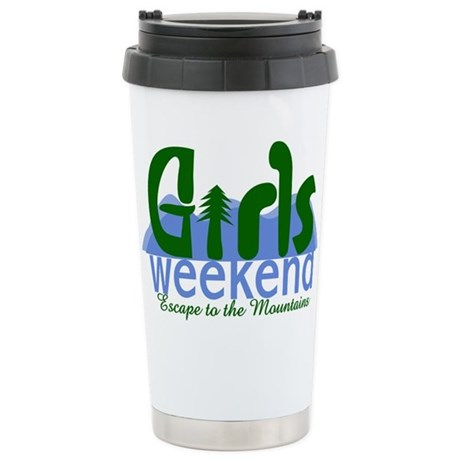 Mountain Girls Weekend Stainless Steel Travel Mug