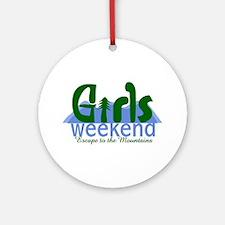 Mountain Girls Weekend Ornament (Round)