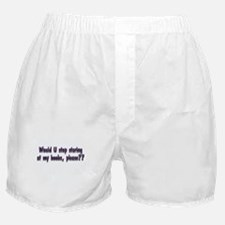 stop-staring-boobs-white.png Boxer Shorts