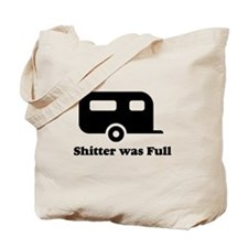 Shitter was full 1.png Tote Bag