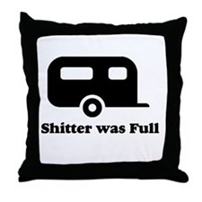 Shitter was full 1.png Throw Pillow