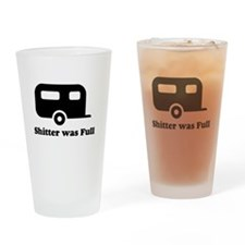 Shitter was full 1.png Drinking Glass