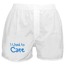 I Used to Care Boxer Shorts