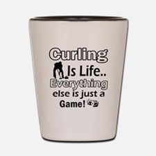 Curling Is Life Designs Shot Glass