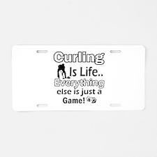 Curling Is Life Designs Aluminum License Plate