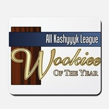 Wookie of the Year Mousepad