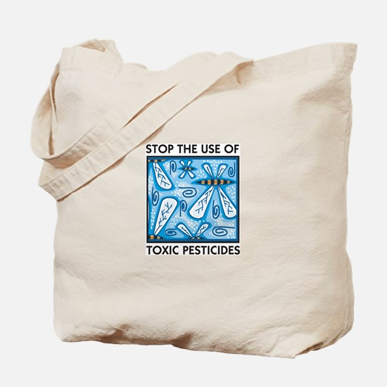 Stop the Use of Toxic Pesticides Tote Bag
