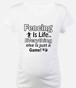 Fencing Is Life Designs Shirt