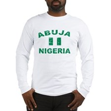 Abuja Nigeria designs Long Sleeve T-Shirt