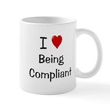 Compliance - I Love Being Compliant Small Mug
