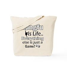 Kung-Fu Is Life Designs Tote Bag