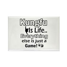 Kung-Fu Is Life Designs Rectangle Magnet