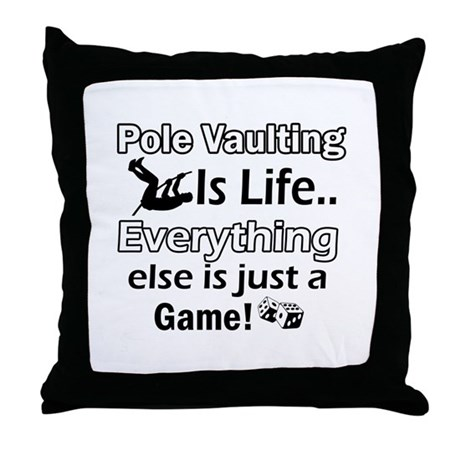 Pole Vaulting Is Life Designs Throw Pillow
