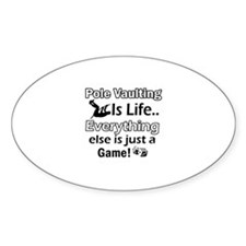 Pole Vaulting Is Life Designs Decal