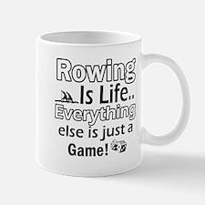 Rowing Is Life Designs Mug