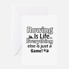 Rowing Is Life Designs Greeting Card