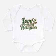 Love is My Religion Long Sleeve Infant Bodysuit