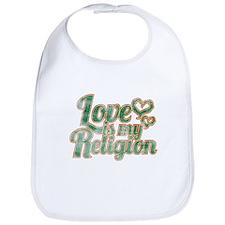 Love is My Religion Bib