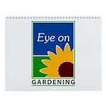 Eye on Gardening TV Wall Calendar