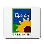 Eye on Gardening TV Mousepad