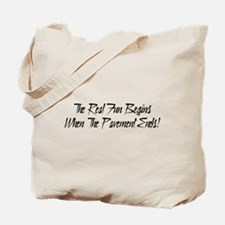 The real fun begins were the pavement ends Tote Ba