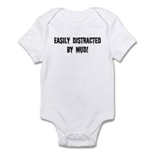 Easily Distracted By Mud Infant Bodysuit