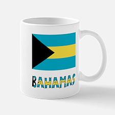 Bahamas Flag & Word Mug