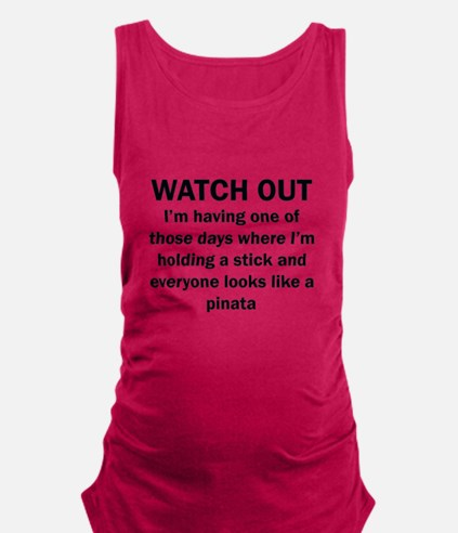 Watch Out Tank Top